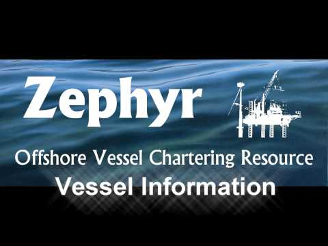 Zephyr - Offshore Vessel Chartering Resource - charterers