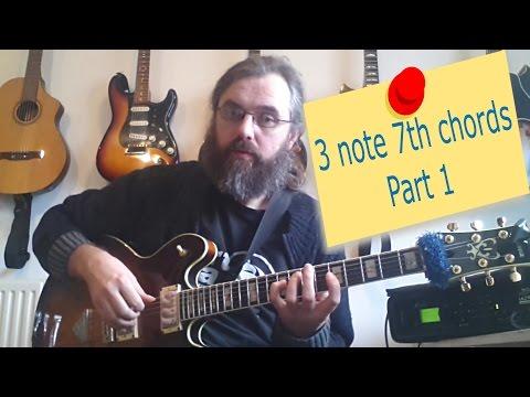 Jazz Chord Essentials   3 note 7th chords part 1