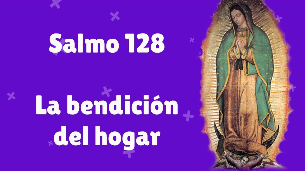 Salmo 128 La Bendición Del Hogar Youtube