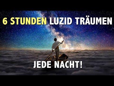 Luzide Träume 6h jede Nacht - so geht's!