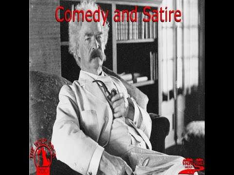 Mark Twain Comedy and Satire