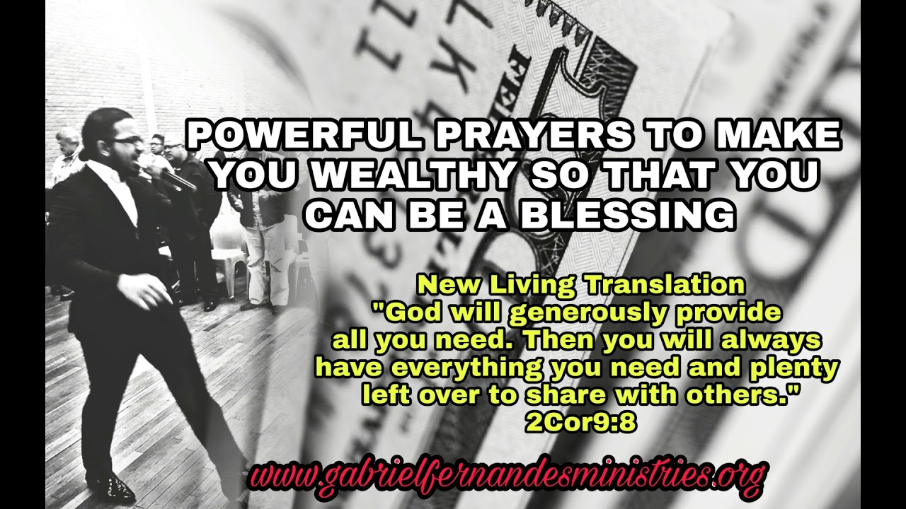 Powerful Anointed Prayers to make you wealthy so that you can be a blessing