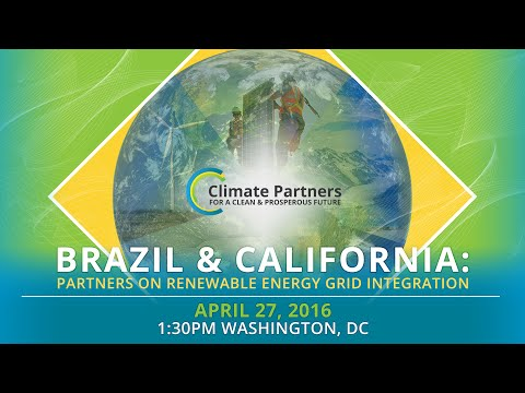 Brazil and California: Partners on Renewable Energy Grid Integration