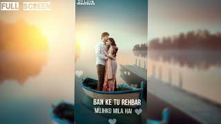 New Female Version   💕Hum To Chupke Tumko Dekha Karte Hain    Full Screen Whatsapp Status