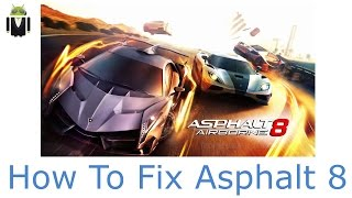 How To Solve Invalid License Of Asphalt 8 [DETAILED 100% WORKING]