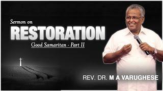 Restoration - Rev. Dr. M A Varughese