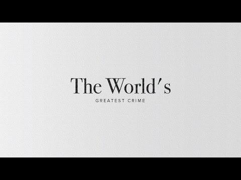 """The World's Greatest Crime"" with Jentezen Franklin"
