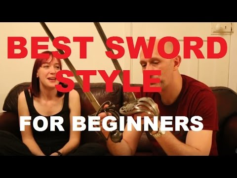 Easiest type of sword fighting to learn for beginners?