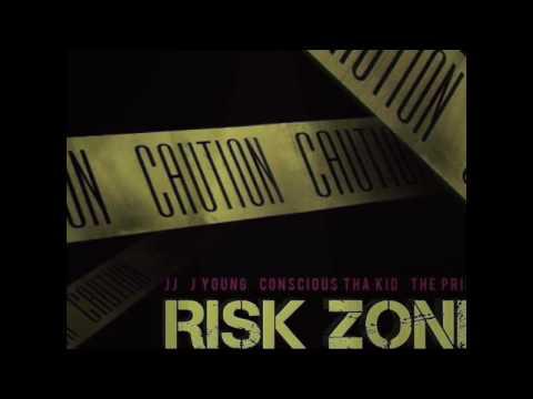 JJ - Risk Zone (Ft. J Young, Conscious Tha Kid, The Prinze) ( Pro. Penacho)