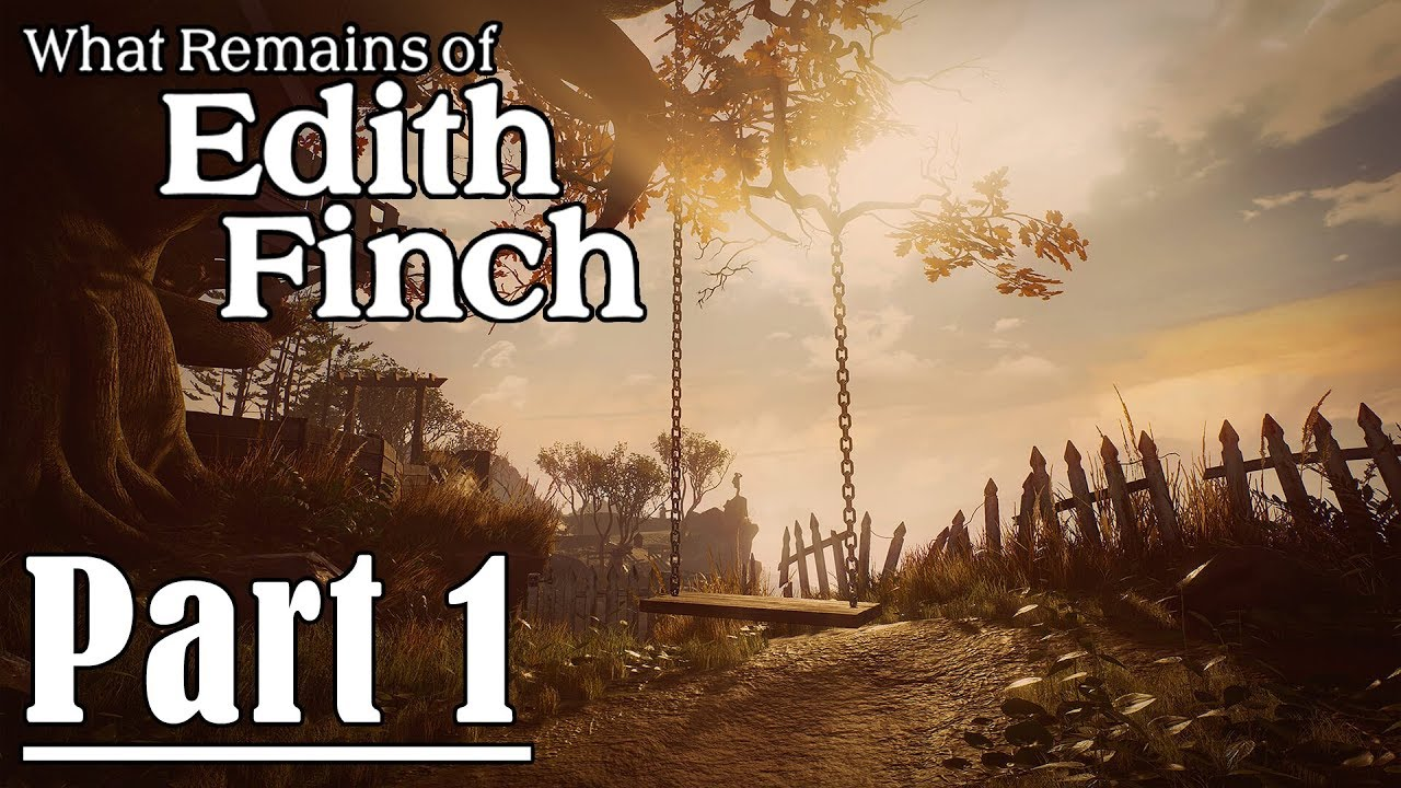 What remains of Edith Finch : Part 1 (ซับไทย)