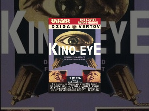 Kino Eye (1924) documentary