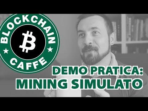 DEMO: Simulazione del Mining