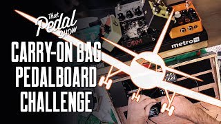 Carry-On Luggage Pedalboard Challenge [Dan vs Mick] – That Pedal Show