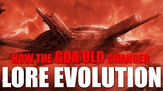 How THE GOA'ULD Changed - LORE EVOLUTION