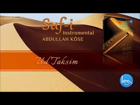 Ud taksim / Abdullah Köse / Suf-i instrumental