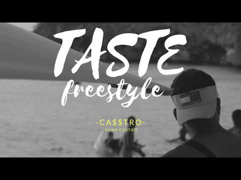 Taste freestyle - Ryan castro