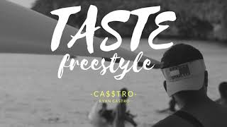 Taste freestyle - Ryan castro