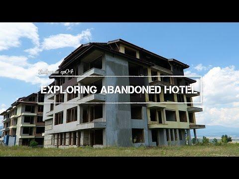 Exploring Abandoned Hotel | Bulgaria ep04