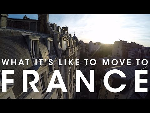 What it's Like to Move to France