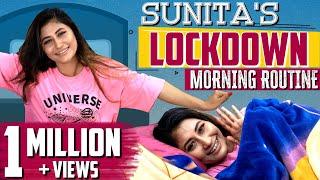 Sunita's Lockdown Morning Routine   Sunita Xpress