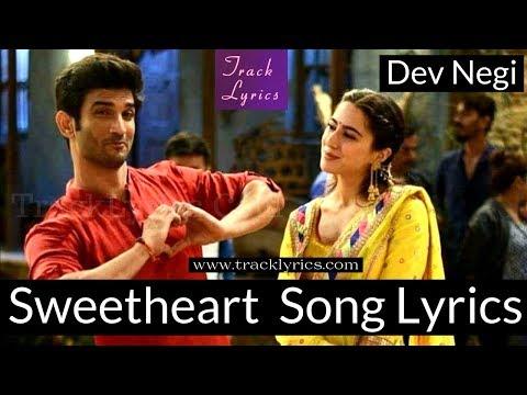 Sweetheart Song Lyrics Sushant Singh Dev Negi Sara Ali