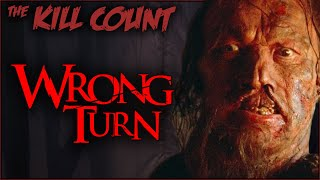 Wrong Turn (2003) KILL COUNT