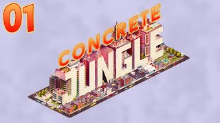 Concrete Jungle 01 (Lets Play)