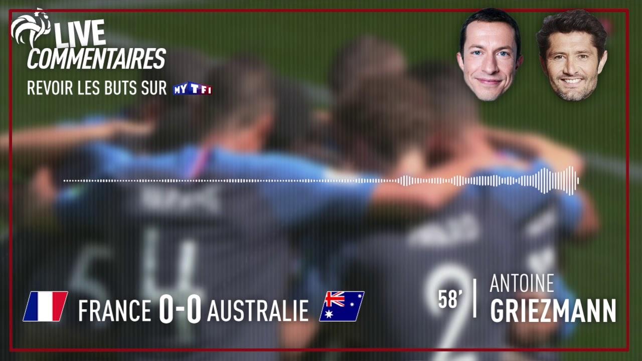 France 1-0 Australie : Les commentaires de G. Margotton et B. Lizarazu sur le but de Griezmann