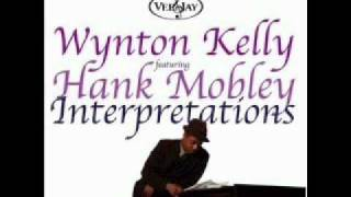 On A Clear Day ~ Interlude  Wynton Kelly featuring Hank Mobley
