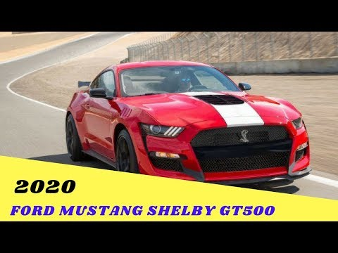 WOW Best..!!!2020 Ford Mustang Shelby Gt500 Price