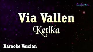 Via Vallen - Ketika (Karaoke Version)