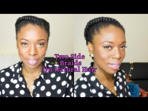 Natural Hair Protective Style 2 Side BraidsCornrow 0n 4B