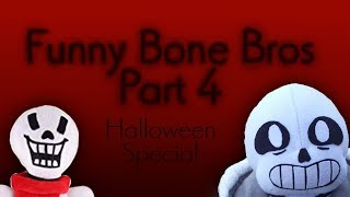 Funny Bone Bros Part 4 (BLOOD LIGHT) [OCTOBA II #31]
