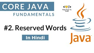 #2. Reserved Words | Java | In Hindi