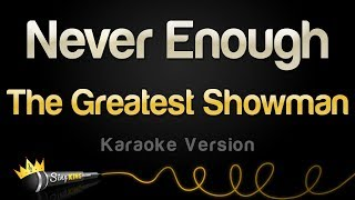 Download The Greatest Showman - Never Enough (Karaoke Version) Mp3 and Videos