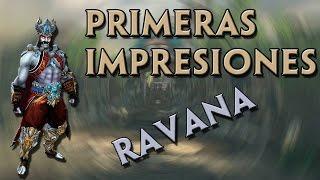 PRIMERAS IMPRESIONES CON RAVANA | Smite en Español