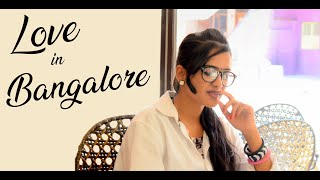 Love in Bangalore || Telugu Independent Film || Directed by Gopi Karthik