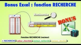 """Bonus Excel : la fonction """"RECHERCHE"""""""
