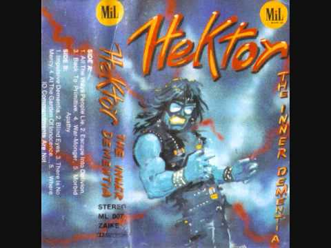 Hektor - The Inner Dementia (Full LP)