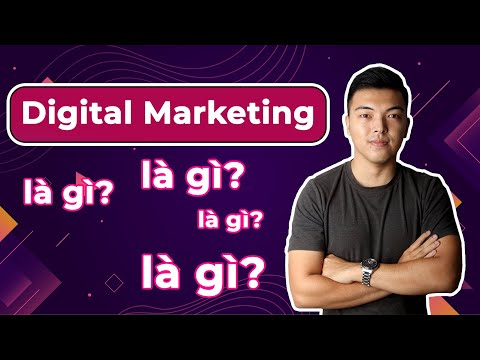 Digital marketing la gi - Digital marketing là gì? định nghĩa về digital marketing
