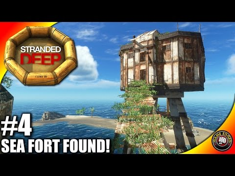 Stranded Deep Let's Play EP4 - Naval Sea Fort Found! - Stranded Deep Gameplay (S3) (V13)