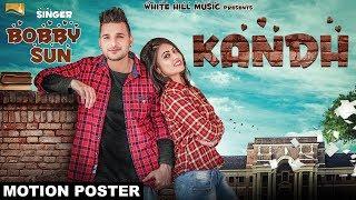 Kandh (Motion Poster) | Bobby Sunn | White Hill Music | Releasing on 1April