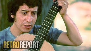 How A Folk Singer's Murder Forced Chile to Confront Its Past | Retro Report