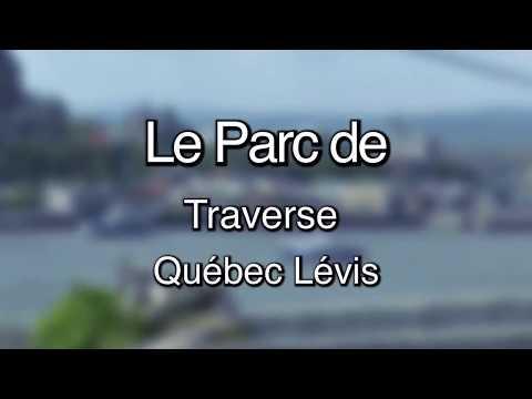 Le parc de Traverse de Lévis Quebec