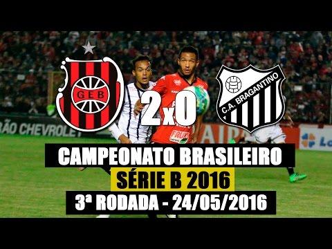 G.E.Brasil 2X0 Bragantino - Campeonato Brasileiro Série B - 24/05/2016