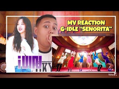 "MV REACTION #59 - G-IDLE ""SENORITA"""