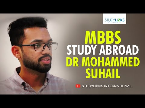 MBBS Study Abroad Experience - Dr Mohammed Suhail Experience in China