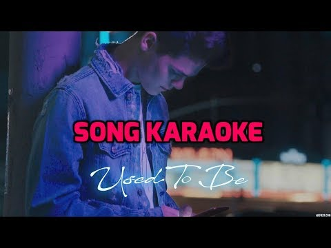 AJ Mitchell - Used to be (Official Music Karaoke)