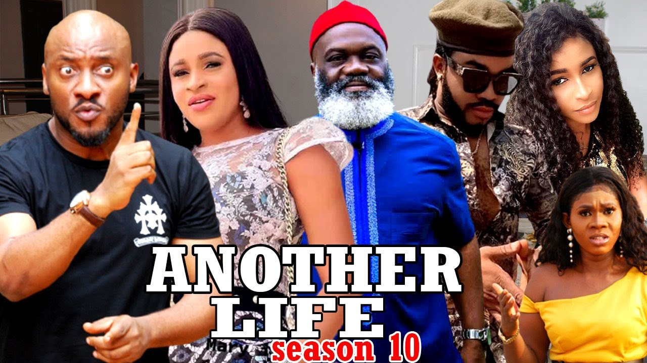Download ANOTHER LIFE SEASON 10- (Trending New Movie Full HD)Yul Edochie 2021 Latest Nigerian Movie