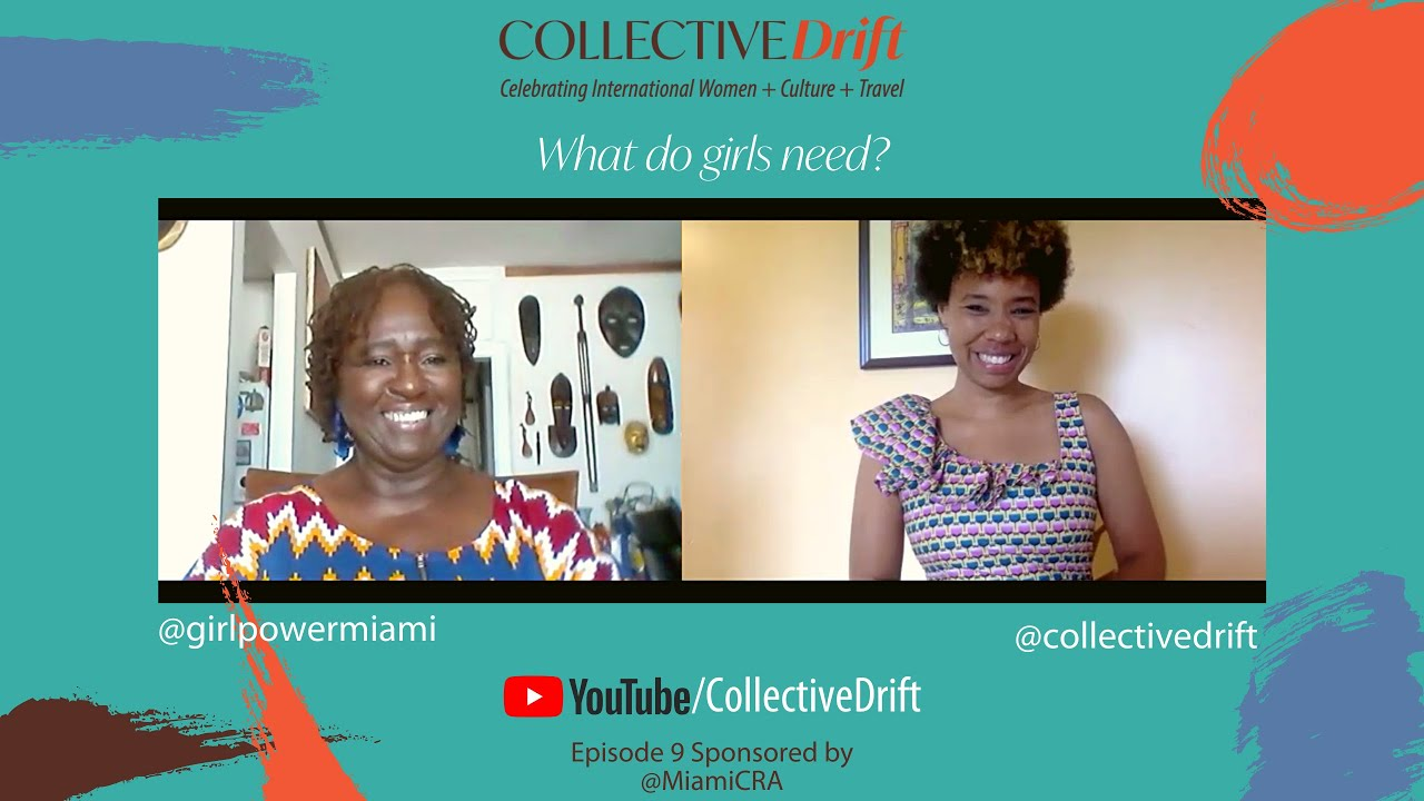 (ep 9) What do girls need? With Thema Campbell, Founder & CEO of Girl Power Miami